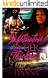 Infatuated by Her Thickness: A BBW Love Story