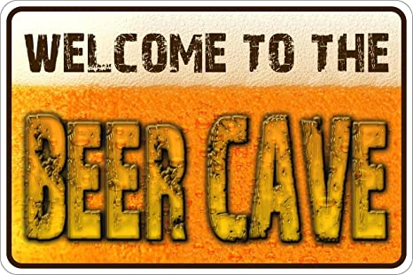 Amazon.com: Welcome To The beer Cave Embossed metal Sign 8 x ...