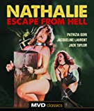 Nathalie: Escape From Hell [Blu-ray]