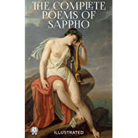 The Complete Poems of Sappho (illustrated) (English Edition)