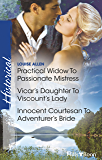 Practical Widow To Passionate Mistress/Vicar's Daughter To Viscount's Lady/Innocent Courtesan To Adventurer's Bride (The…