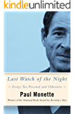 Last Watch of the Night: Essays Too Personal and Otherwise