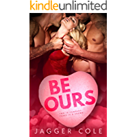Be Ours: A Valentine's Day Romance