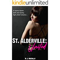 St Alderville: United: A Reverse Harem High School Dark Bully Romance
