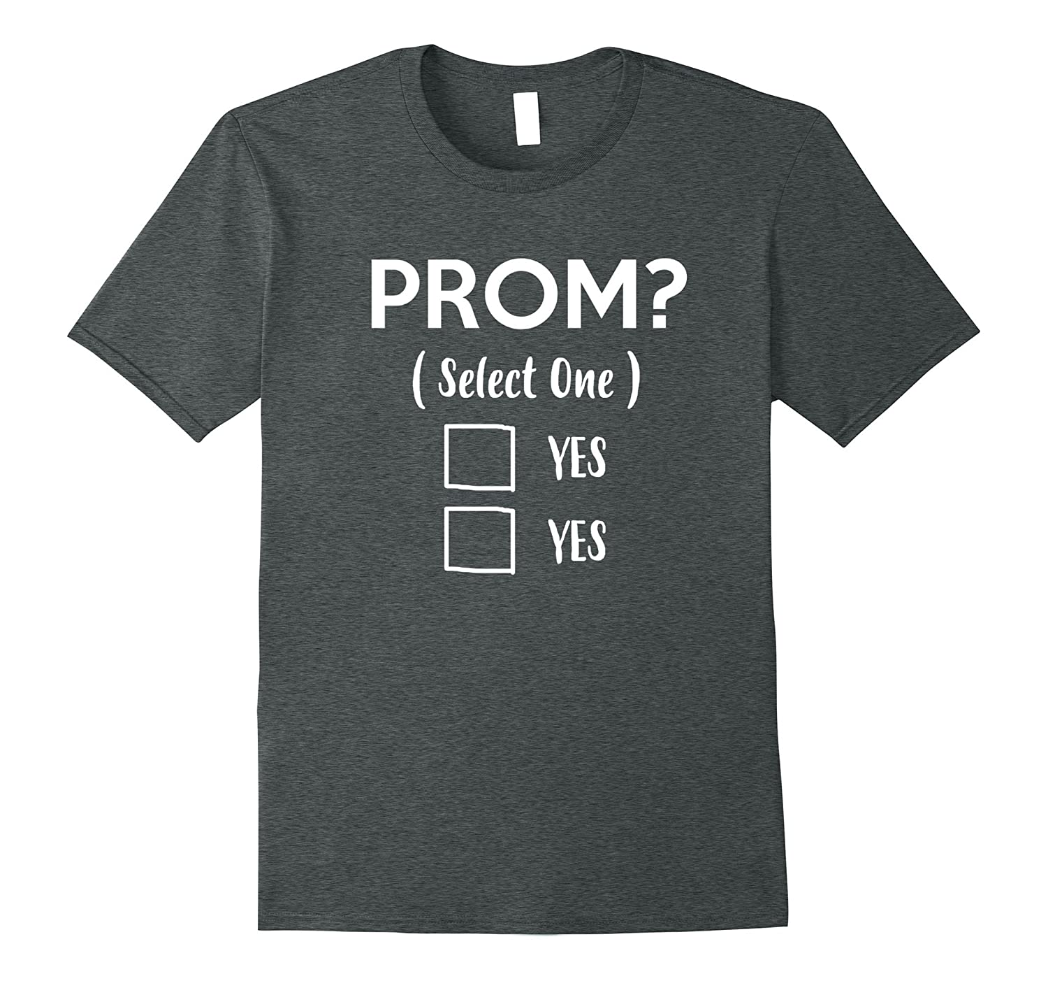 Funny Prom T Shirt - Prom Proposal idea-TD