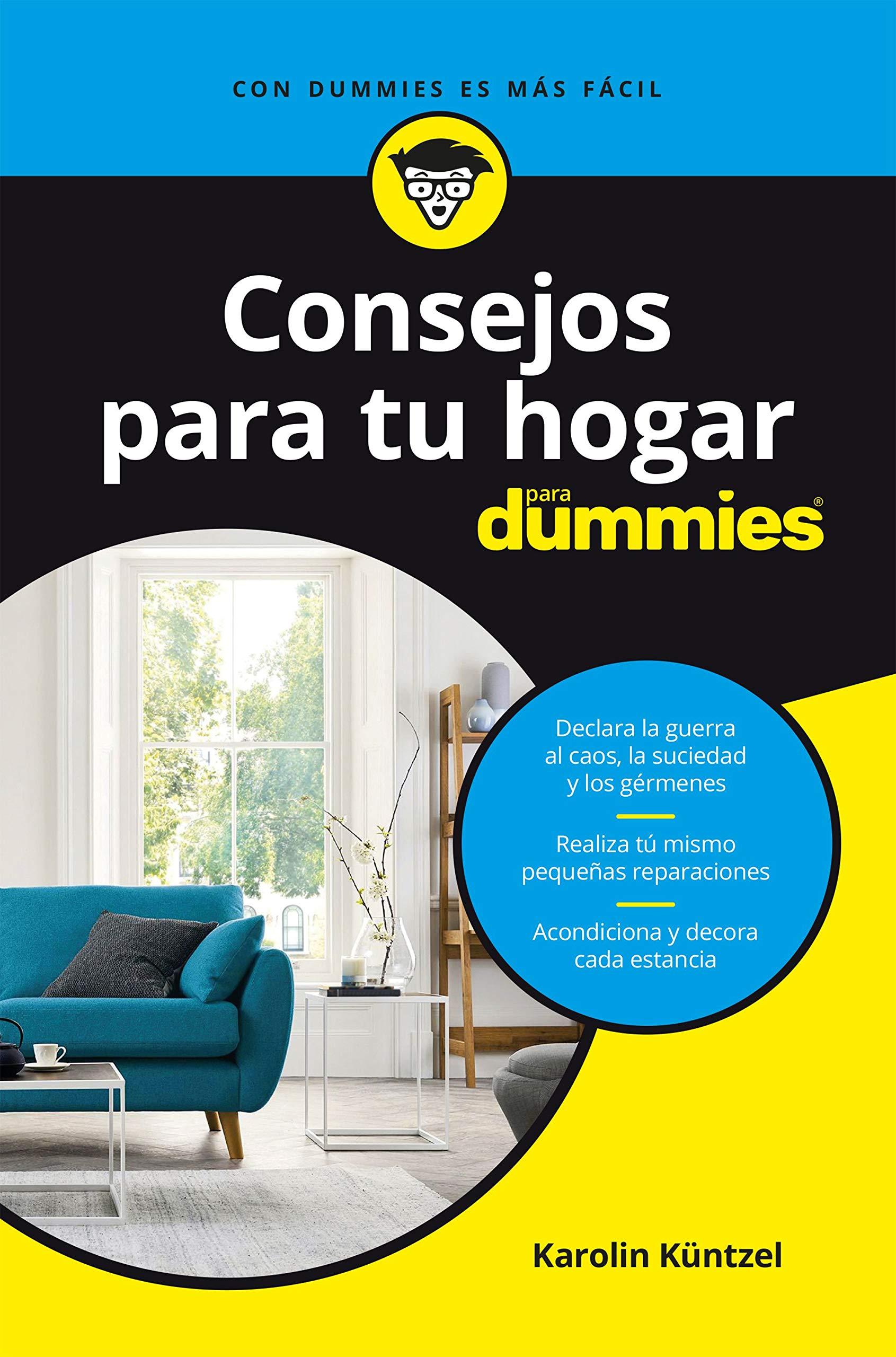 Consejos para tu hogar para dummies Sin colección  Küntzel ...