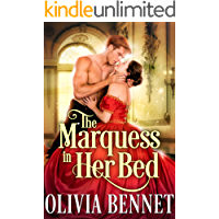 The Marquess in Her Bed: A Steamy Historical Regency Romance Novel (English Edition)