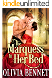 The Marquess in Her Bed: A Steamy Historical Regency Romance Novel