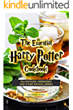 The Essential Harry Potter Cookbook: Polypotions, Firewhiskey And Other Magical Drinks