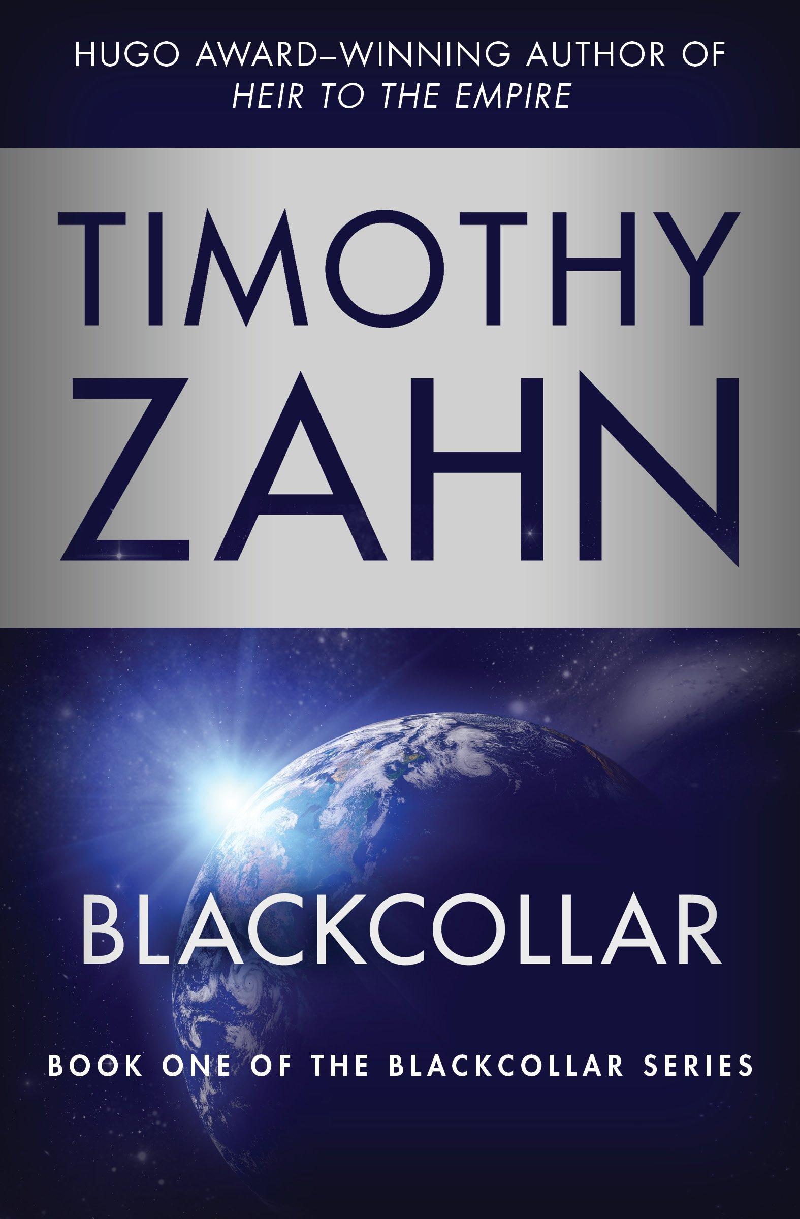 Amazon: Blackcollar (the Blackcollar Series) (9781453297872): Timothy  Zahn: Books