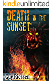 Death in the Sunset: A Modern Cthulhu Mythos Short Story