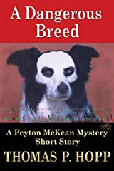 A Dangerous Breed (Peyton McKean Short Mysteries Book 1) Kindle Edition