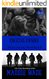 Digital Desire: A Fortis Security Novel Book 8 (Fortis Security Series)
