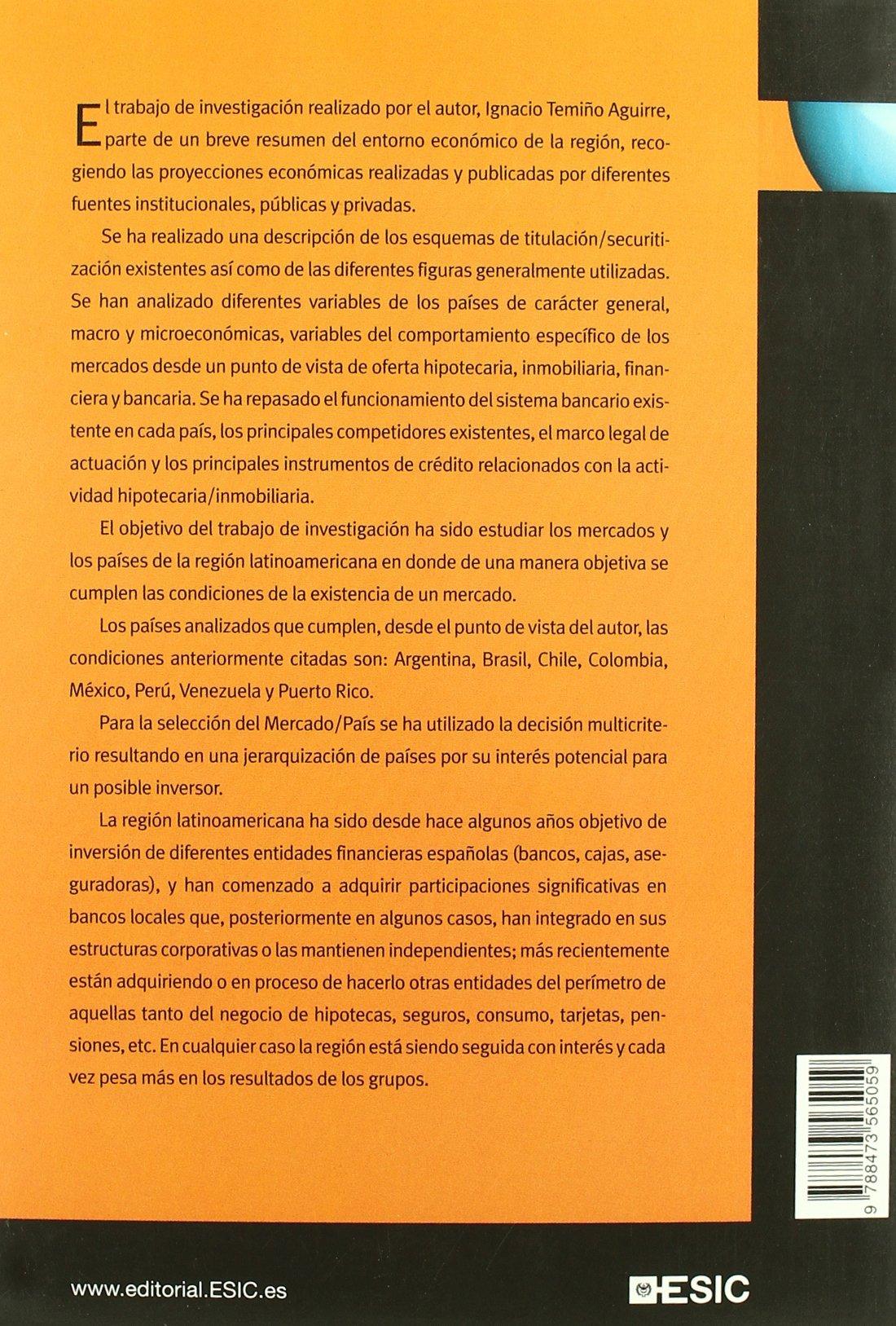 El mercado hipotecario en Latinoamerica: Una visión de negocio. Antecedentes y oportunidades de desarrollo. Libros profesionales: Amazon.es: Ignacio Temiño ...