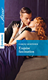 Exquise fascination (L'amour en 7 péchés t. 3)