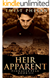 Heir Apparent (Pinnacle Peak Book 3)