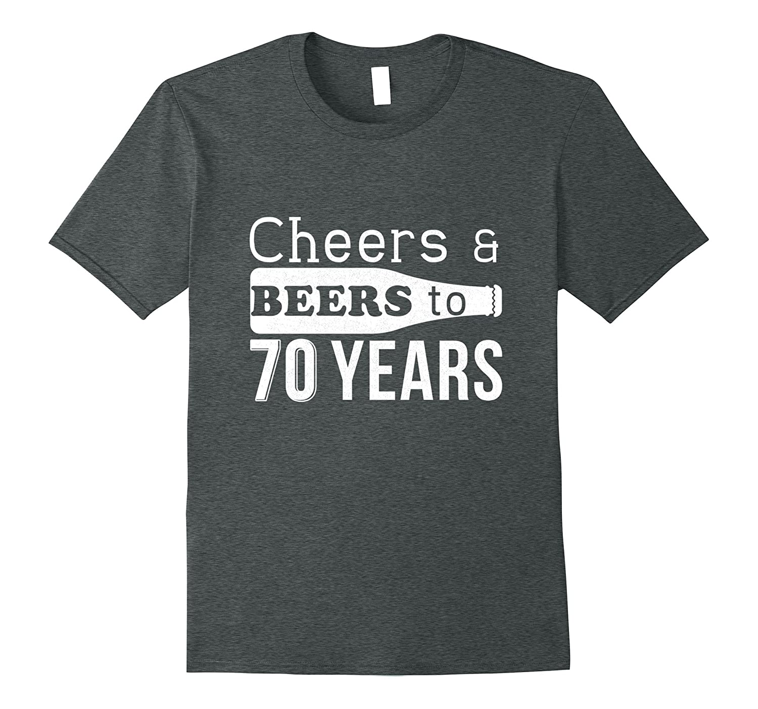 Cheers and Beers to 70 Years My Birthday Party Gift Shirt De