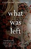 What Was Left