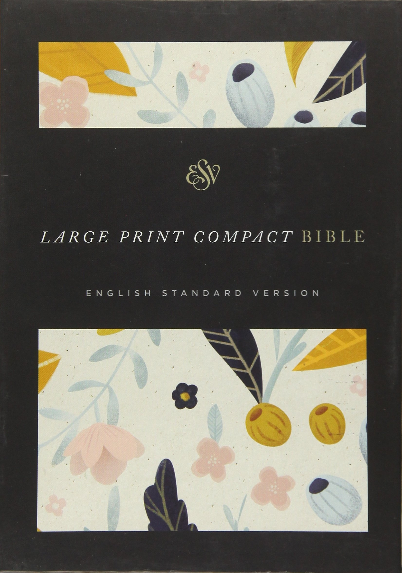 ESV Large Print Compact Bible (Spring Bloom) by Crossway Books