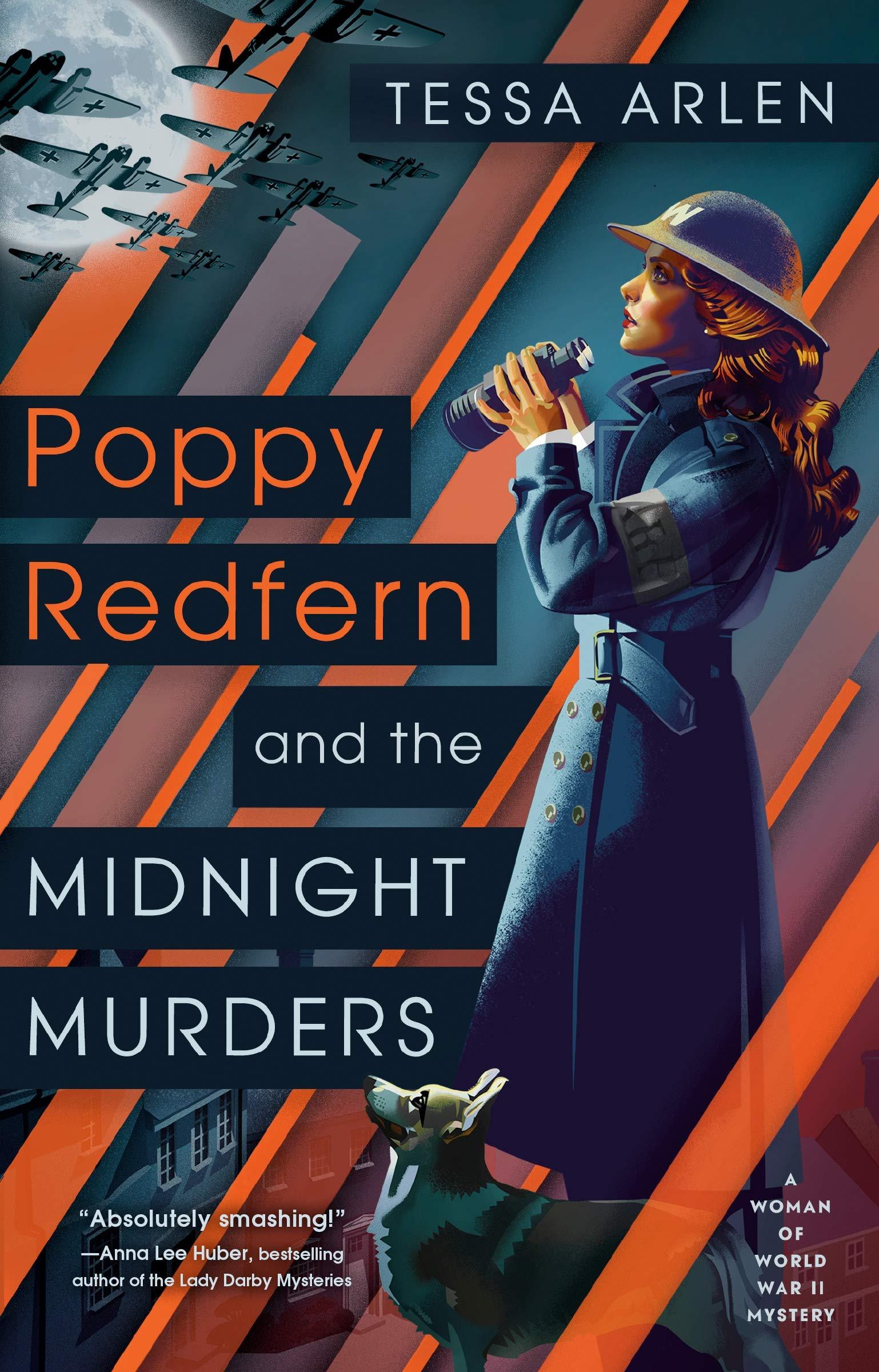 Amazon Com Poppy Redfern And The Midnight Murders A Woman Of Wwii Mystery 9781984805805 Arlen Tessa Books