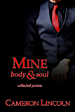 Mine: Body & Soul: Collected Poems