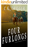 Four Furlongs (China Bohannon Book 4)