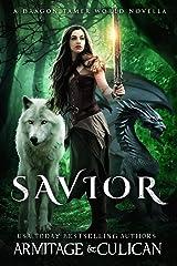 Savior (Dragon Tamer Book 4) Kindle Edition