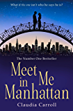 Meet Me In Manhattan: A sparkling, feel-good romantic comedy to whisk you away !