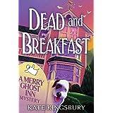Dead and Breakfast (A Merry Ghost Inn Mystery Book 1)