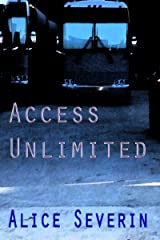 Access Unlimited: Book 3 of the Access Series Kindle Edition
