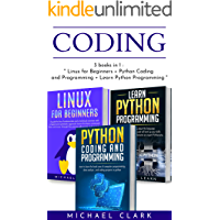 "Coding: 3 books in 1 : ""Learn Python coding and programming book 1 & 2 + Linux for Beginners"""
