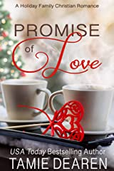 Promise of Love (Holiday Family Christian Romance Book 1) Kindle Edition