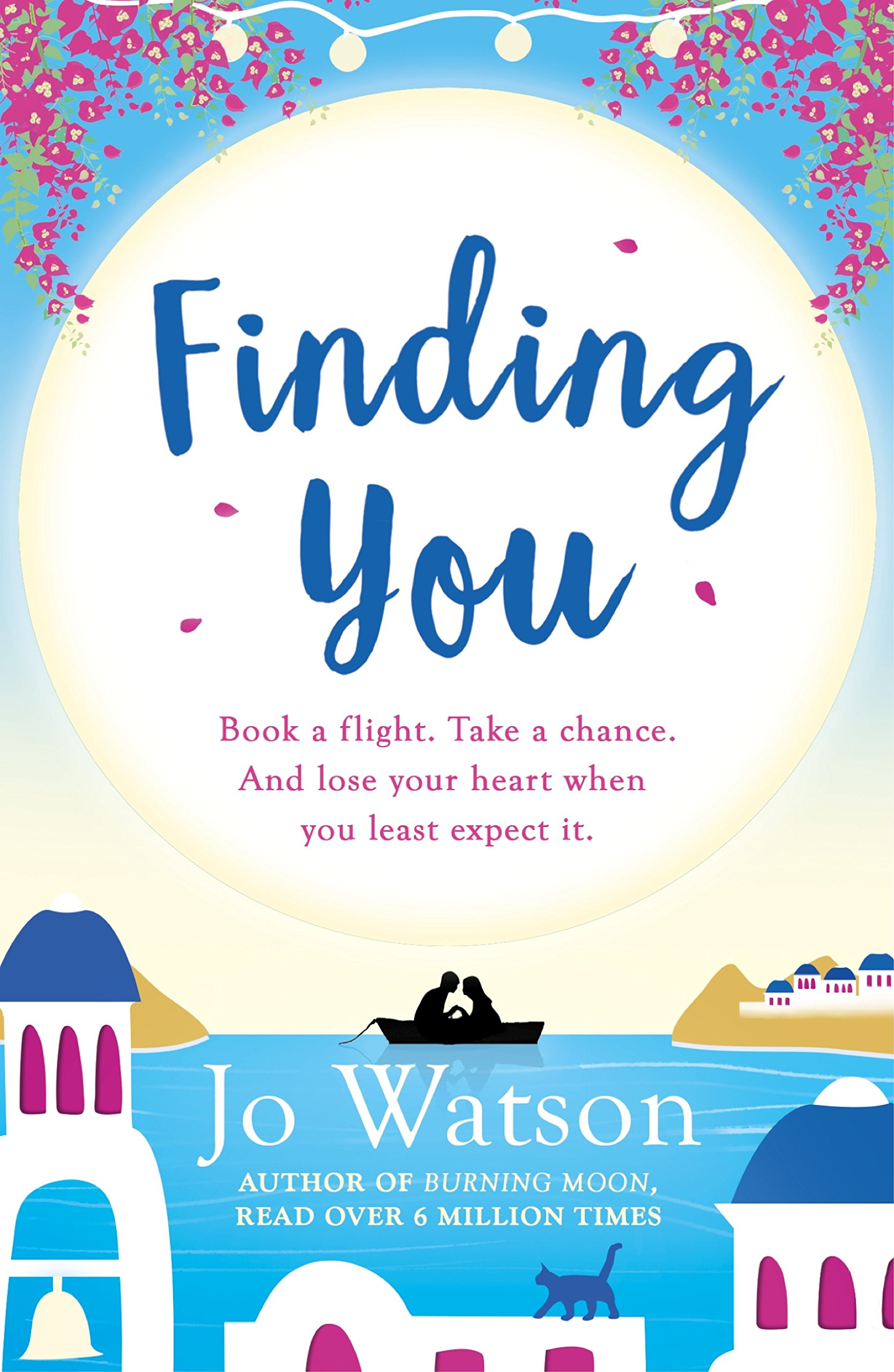 Finding You  A Hilarious Romantic Read That Will Have You Laughing Out Loud  English Edition