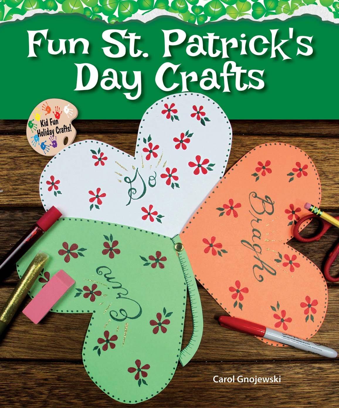 Fun St. Patrick's Day Crafts (Kid Fun Holiday Crafts!)