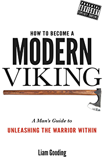 Amazon the way of men ebook jack donovan kindle store how to become a modern viking a mans guide to unleashing the warrior within fandeluxe Image collections