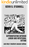 Differentiating Between Linear and Rotational Hitting: And Why It Matters Second Edition