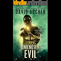 Unknown Evil - A Noah Wolf Thriller