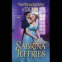 Who Wants to Marry a Duke: A Delightful Historical Regency Romance Book (Duke Dynasty 3) (English Edition)