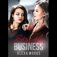 Strictly Business : A Lesbian Romance (English Edition)