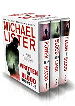 WRITTEN IN BLOOD VOL 1: POWER IN THE BLOOD, BLOOD OF THE LAMB, FLESH AND BLOOD --The First 3 John Jordan Mysteries (John Jordan Mysteries Collections)