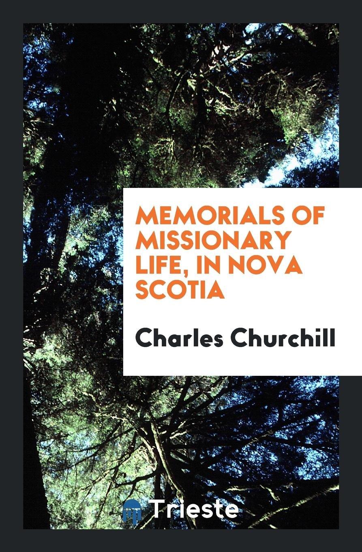 Download Memorials of Missionary Life, in Nova Scotia pdf epub