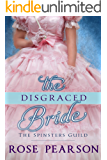 The Disgraced Bride (The Spinsters Guild Book 2)