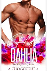 His Dahlia (The May Flowers Series) Kindle Edition