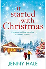 It Started With Christmas: A gorgeous and heartwarming Christmas romance Kindle Edition