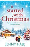 It Started With Christmas: A gorgeous and heartwarming Christmas romance