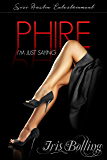 Phire: I'm Just Saying  (Gems & Gents  Book 8)