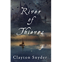 River of Thieves (English Edition)