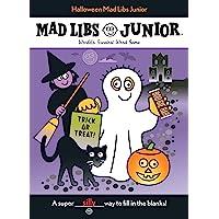 Halloween Mad Libs Junior: World's Greatest Word Game