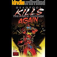 Deadpool Issue: Deadpool Kills the Marvel Universe Again book cover