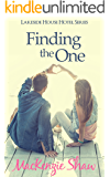 Finding the One (Lakeside House Hotel Series Book 1)